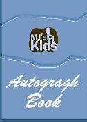 MJ'S KIDS® Autograph Book!