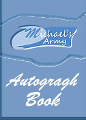 MICHAEL'S ARMY™ Autograph Book!