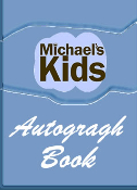MICHAEL'S KIDS™ Autograph Book!