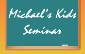 MICHAEL'S KIDS™ Web Seminar