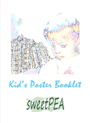 SWEETPEA™ KID'S POSTER BOOKLET!