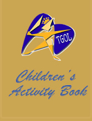 TGOL (THE GOAL OF LIFE)® Children's Activity Book