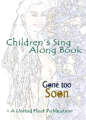 GONE TOO SOON™ Children's Sing Along Story Book