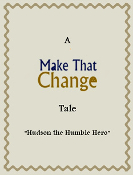 MAKE THAT CHANGE™ Children's Fictional Story Book Vol. 3
