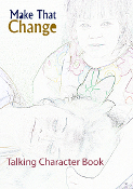 MAKE THAT CHANGE™ Talking  Character Development Book
