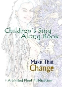 MAKE THAT CHANGE™ Children's Sing Along Story Book